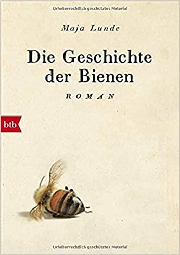 Die Geschichte der Bienen von Maja Lund