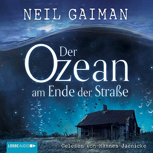 Der Ozean am Ende der Straße von Neil Gaiman
