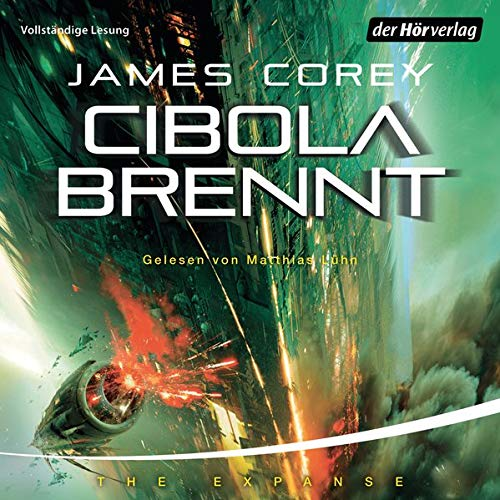 Cibola brennt - Expanse Band 4 von James Corey