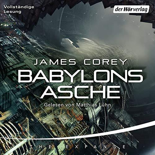 Babylons Asche, The Expanse Serie 6 - von James Corey