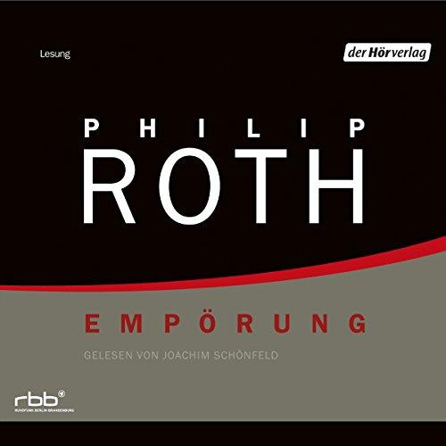 Empörung von Philip Roth
