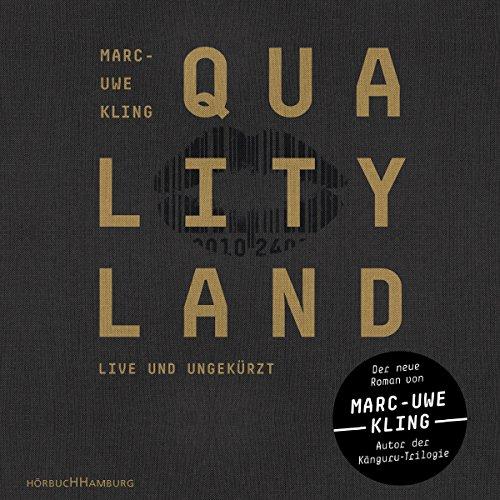 Quality Land von Marc-Uwe Kling