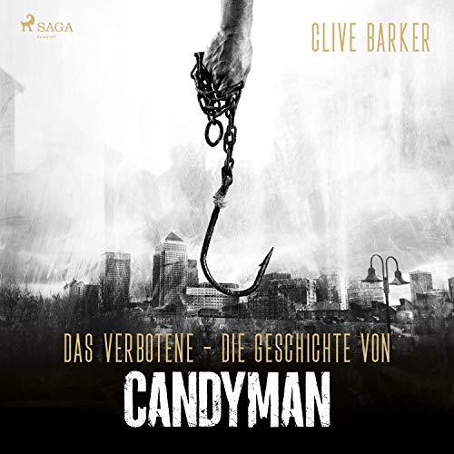 Das Verbotene - Die Geschichte von Candyman von Clive Barker