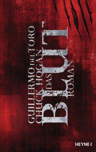 Blut Teil 2 der Saat-Trilogie von Guillermo del Toro und Chuck Hogan