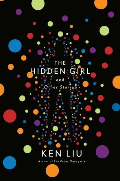 Hidden Girl von Ken Liu