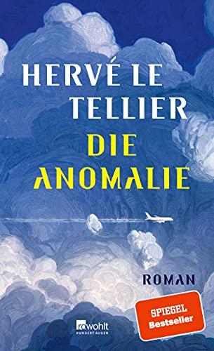 Die Anomalie von Hervé Le Tellier