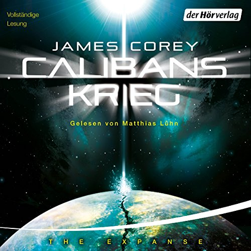 Calibans Krieg: The Expanse-Serie 2 von James S. A. Corey