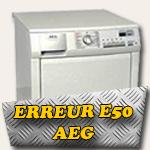 erreur E50 sèche lingue aeg electrolux lavatherm