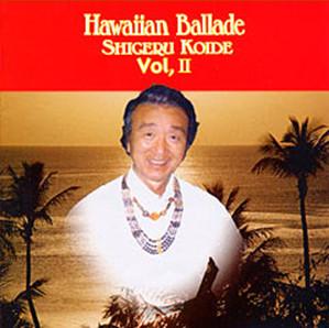 Hawaiian BalldeⅡ