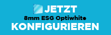 8mm ESG Glas Optiwhite