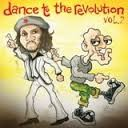 """Dance to the revolution Vol.2"""