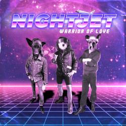 NIGHTJET - Warrior Of Love