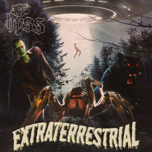 The Hÿss - Extraterrestrial