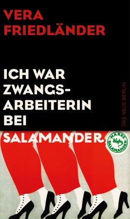 http://www.eulenspiegel.com/verlage/das-neue-berlin/titel/ich-war-zwangsarbeiterin-bei-salamander.html