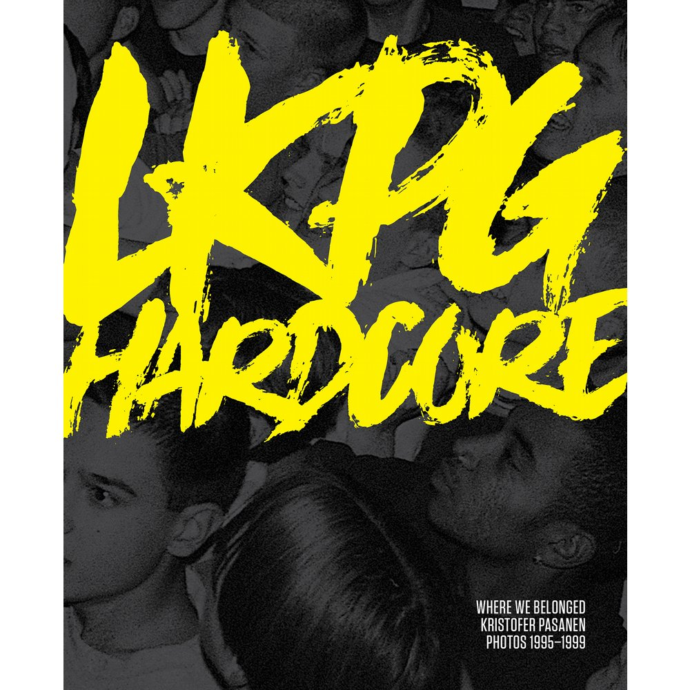 LKPG Hardcore: Where we belonged - Photo book out now