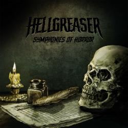 Hellgreaser - Symphonies of Horror (Ten years of Hellgreaser)