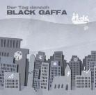 BLACK GAFFA - Der Tag danach