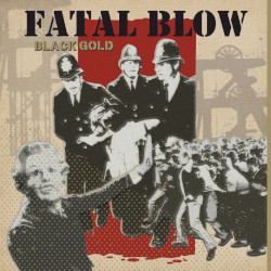 FATAL BLOW - Black Gold