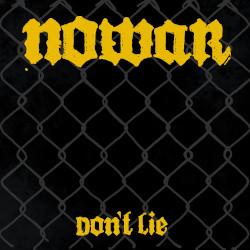 Nowar - Don't lie