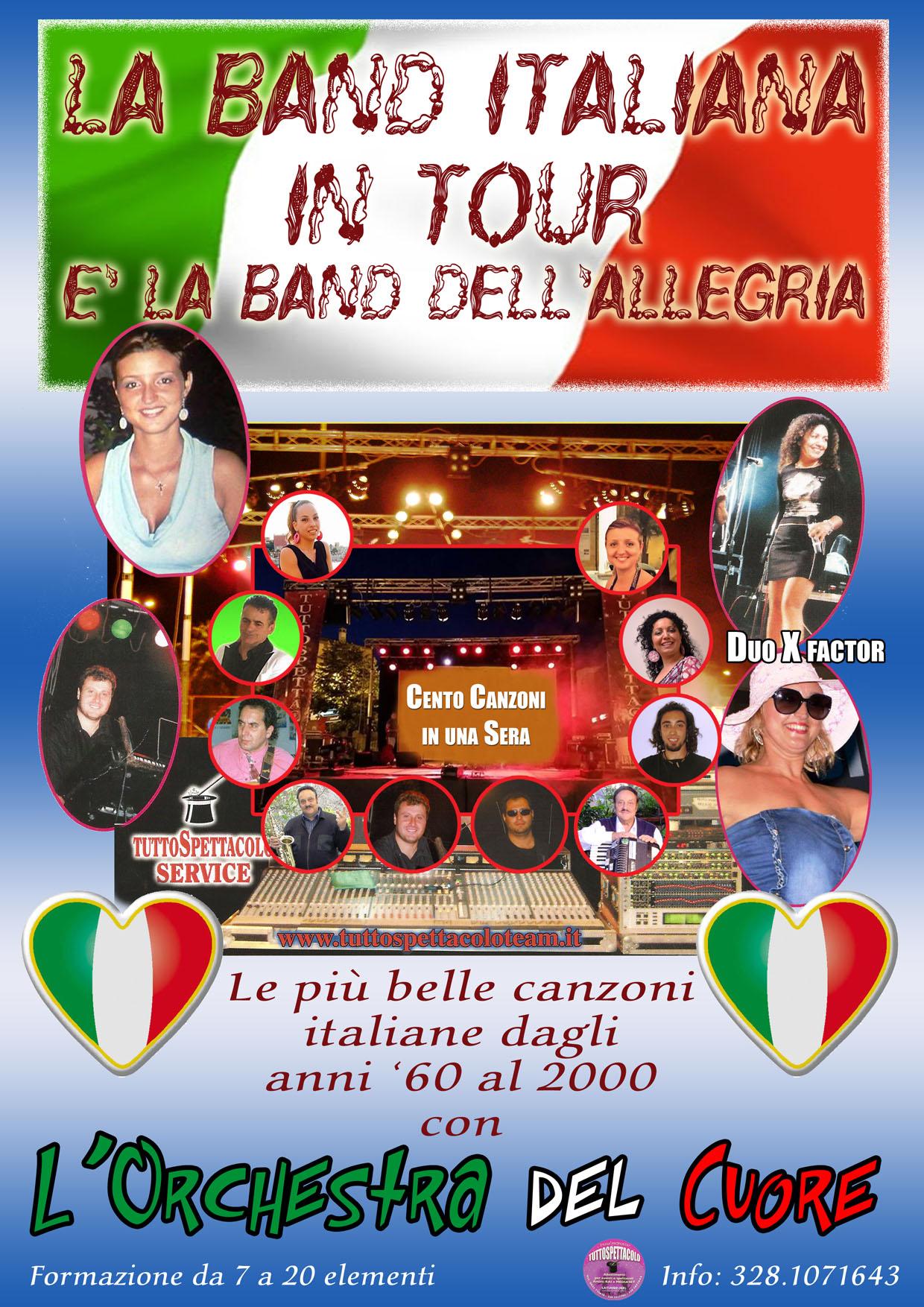 LA BAND CON TANTI SUCCESSI  DI MUSICA ITALIANA
