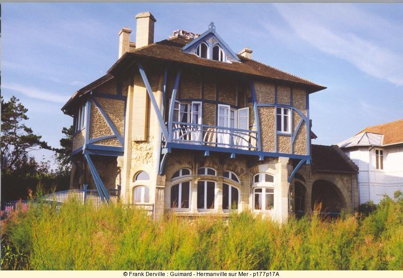Réalisée par Hector Guimard en 1899, la villa La Bluette, est à Hermanville-sur-mer, dans le Calvados. Ce style de maison est très répendu parmi les villas des bords de mer.