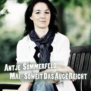Die neue Single von Antje Sommerfeld - Mai - soweit das Auge reicht