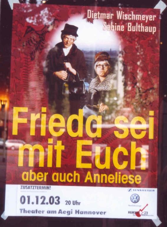 11.+12.05.2003 Premiere mit Frieda & Anneliese in Hannover