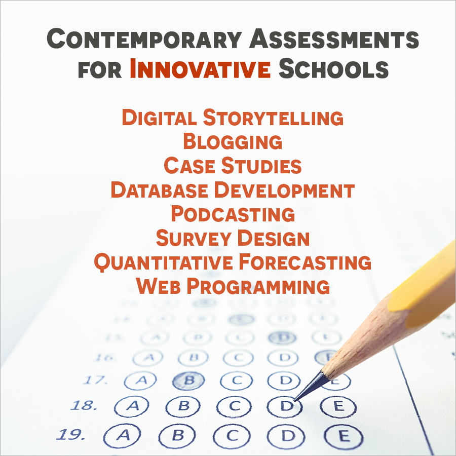 Contemporary Assessments for Innovative Schools