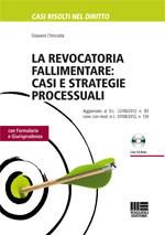 la revocatoria fallimentare: casi e strategie processuali