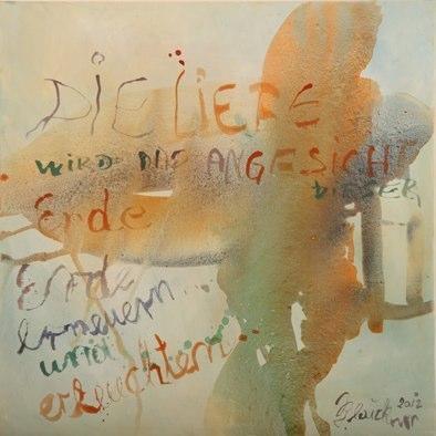 4406 Liebe, Erdfarben und Feder auf Leinwand, 2012 70 x 70 cm