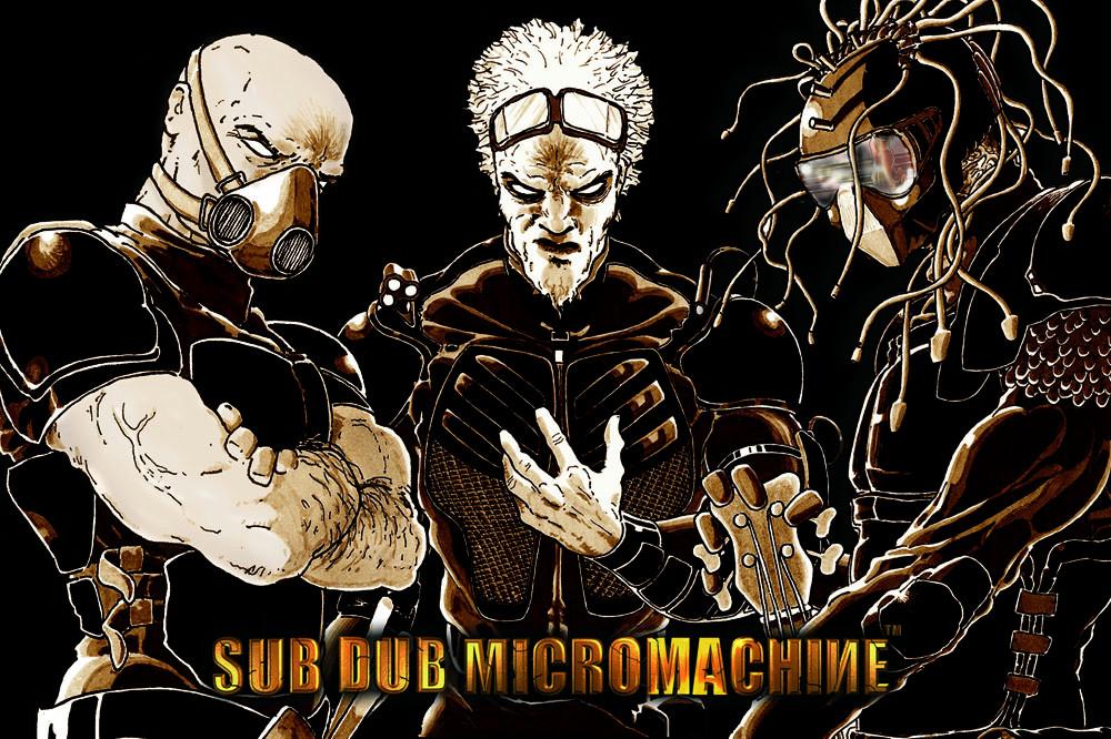 Sub Dub Micromachine