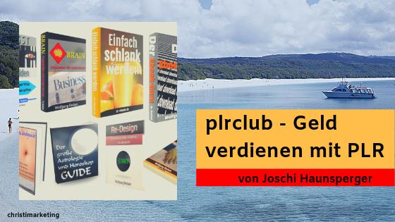 PLR CLUB - GELD VERDIENEN MIT PLR EBOOKS