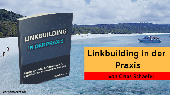 Linkbuilding in der Praxis