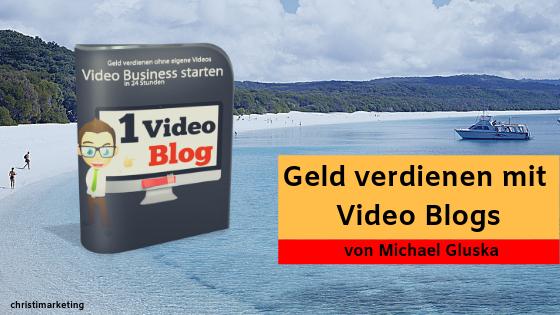 Geld verdienen mit Video Blogs