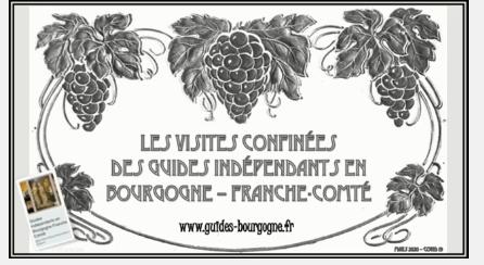 Les visites confinées des guides indépendants en Bourgogne - Franche-Comté