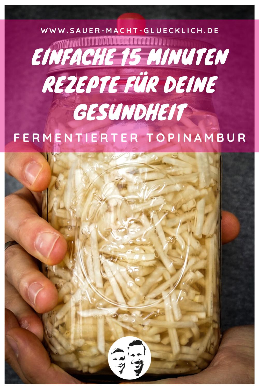 Topinambur fermentieren: Revival der Power-Knolle
