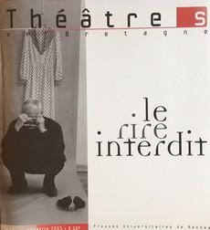Revue, Théâtres en Bretagne, n° 17, 1er semestre 2003,  Le rire interdit.