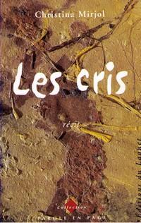 Livre, Les cris, Christina Mirjol, Editions de Laquet, 1999.