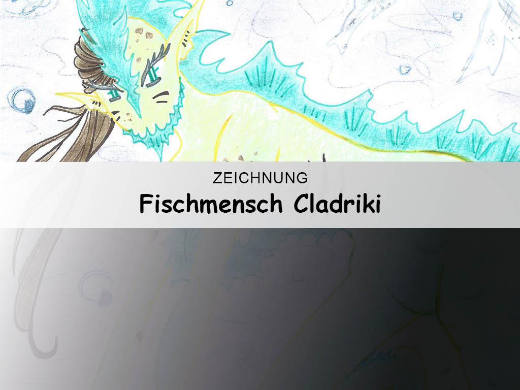 Fischmensch Cladriki