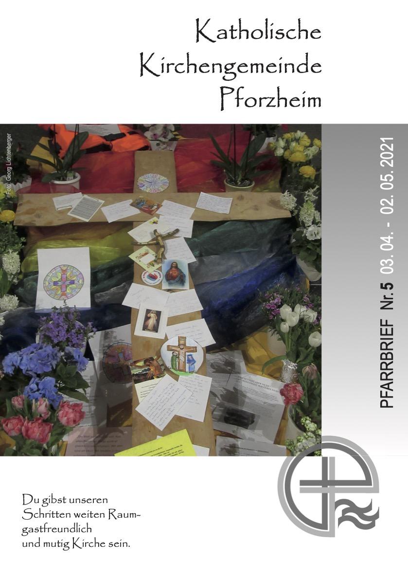 Pfarrbrief Nr.5 (03.04.- 02.05.2021)