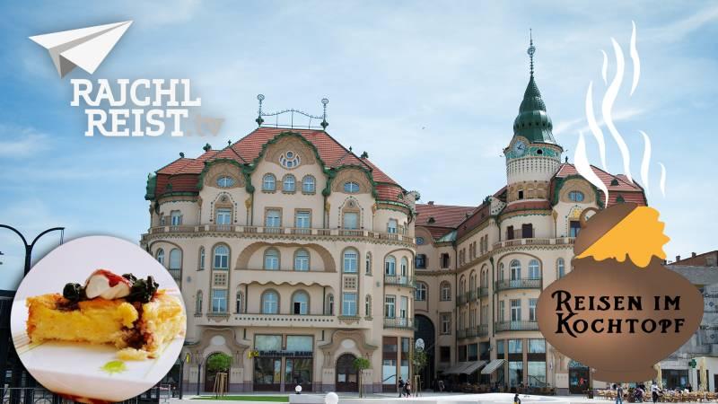 Rumänien: Süßes aus der zuckersüßen Stadt Oradea