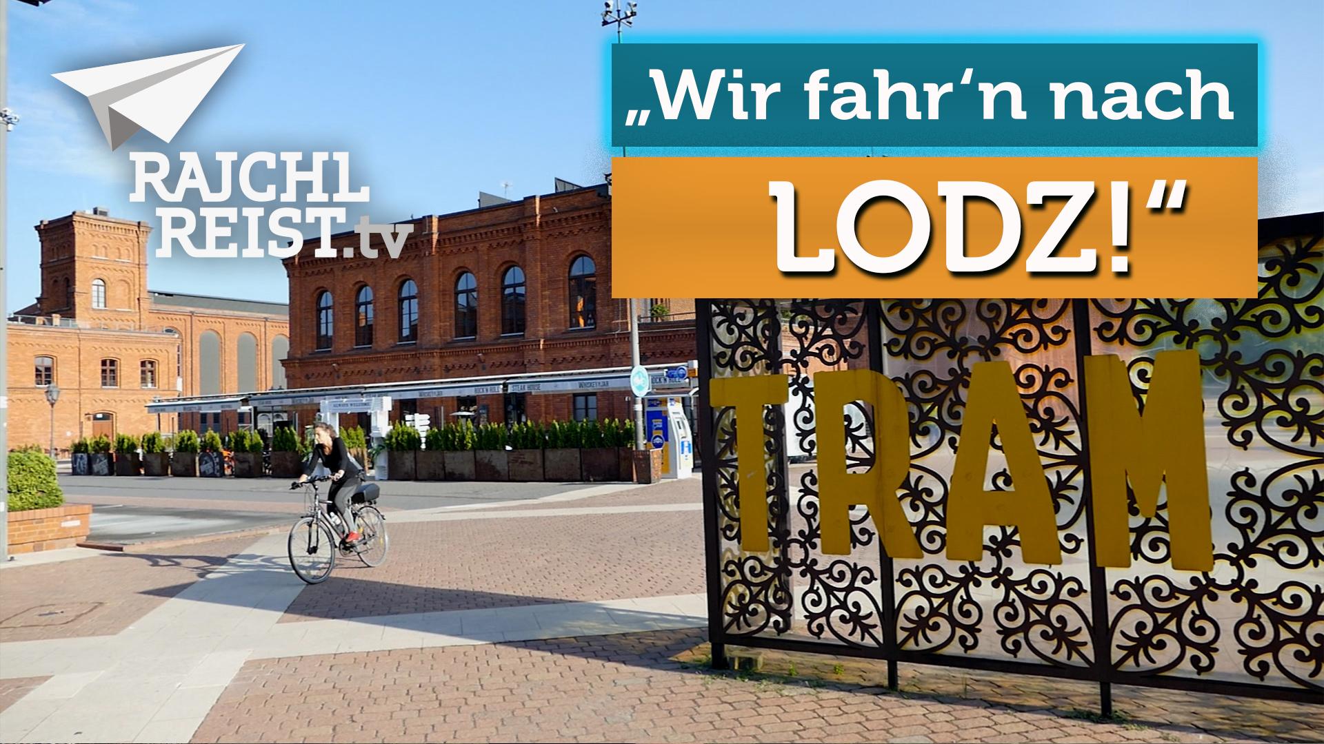 """""""Wir fahr'n nach Łódź!"""" - 3 Tipps für eine sehr coole Stadt"""