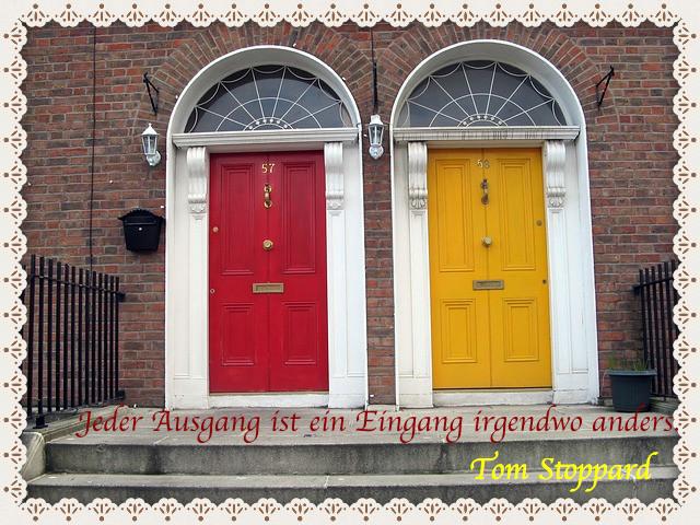 #Entscheidung #Zitat #Chance #Leben #Tom Stoppard #Tür #Ausgang und Eingang