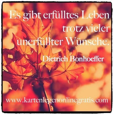 Zitat Dietrich Bonhöffer über erfülltes Leben und Wünsche