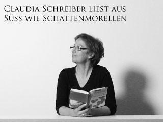 """Claudia Schreiber liest aus """"Süß wie Schattenmorellen"""""""