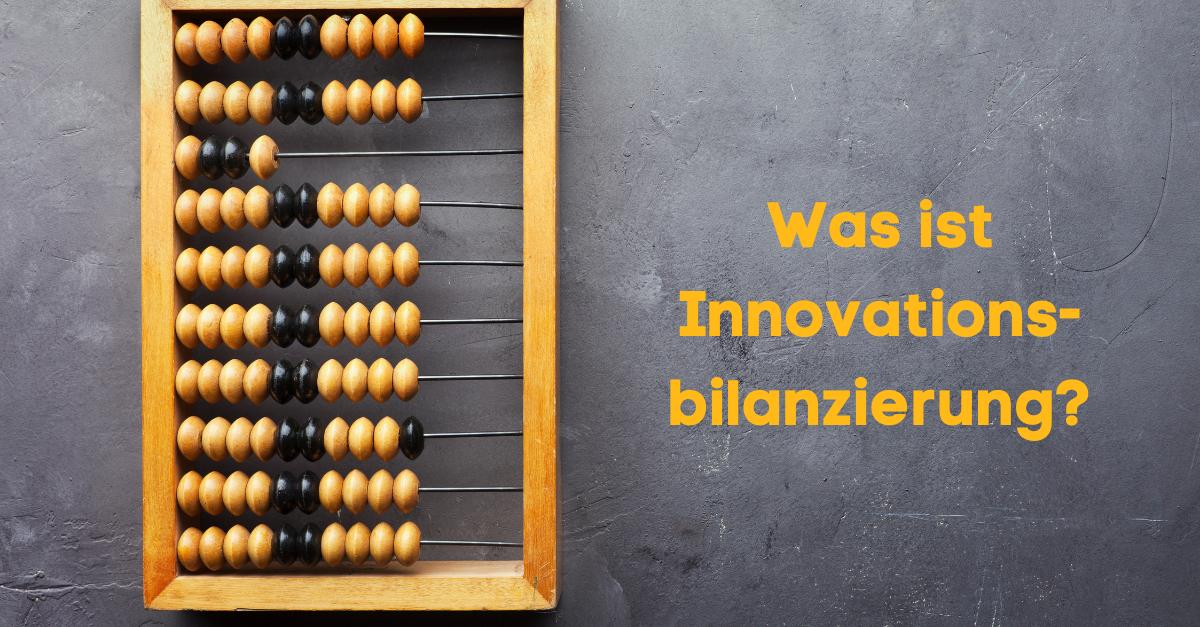 Was ist Innovationsbilanzierung?