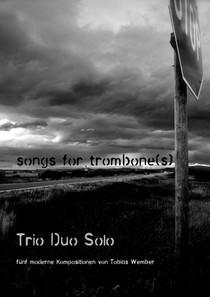 SONGS FOR TROMBONES