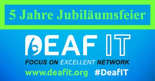 5 Jahre Jubiläumsfeier der DeafIT Konferenz