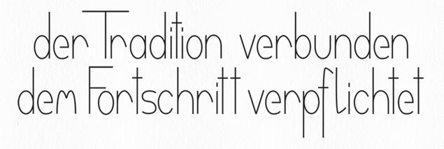 """""""Der Tradition verbunden - dem Fortschritt verpflichtet"""" ?"""