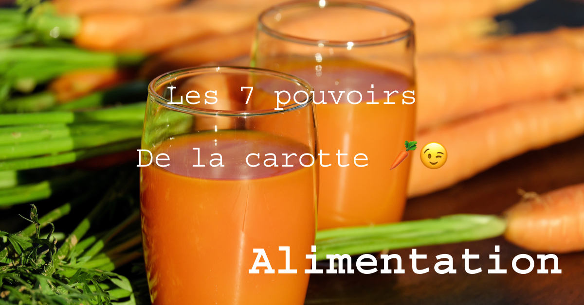 Les bienfaits du jus de carottes